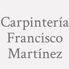 Carpintería Francisco Martínez