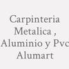 Carpinteria Metalica , Aluminio Y Pvc Alumart