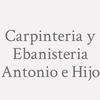 Carpinteria Y Ebanisteria Antonio E Hijo