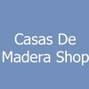 Casas De Madera Shop