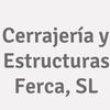 Cerrajería Y Estructuras Ferca, S.l.