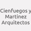 Cienfuegos Y Martinez. Arquitectos