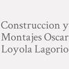 Construccion Y Montajes Oscar Loyola Lagorio