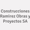 Construcciones Ramirez Obras Y Proyectos  S.a