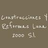 Construcciones y Reformas Luna 2000 S.L.