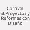 Cotrival S.l Proyectos Y Reformas Con Diseño