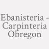 Ebanisteria - Carpinteria Obregon