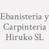 Ebanisteria Y Carpinteria Hiruko S.l