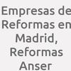 Empresas de Reformas en Madrid, Reformas Anser