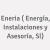 Eneria ( Energía, Instalaciones Y Asesoría, S.l.)