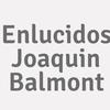 Enlucidos Joaquin Balmont
