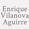 Enrique Vilanova Aguirre