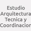 Estudio Arquitectura Tecnica y Coordinacion