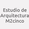 Estudio de Arquitectura M2cinco