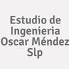 Estudio De Ingenieria Oscar Méndez S.l.p