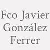 Fco. Javier González Ferrer
