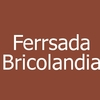 Ferrsada Bricolandia