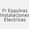 Fr Esquinas Instalaciones Electricas