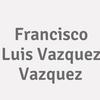 Francisco Luis Vazquez Vazquez
