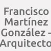 Francisco Martínez González - Arquitecto