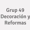 Grup 49  Decoración  Y Reformas