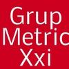 Grup Metric XXI