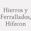 Hierros Y Ferrallados, Hifecon