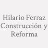 Hilario Ferraz   Construcción Y Reforma
