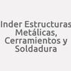 Inder Estructuras Metálicas, Cerramientos Y Soldadura