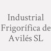 Industrial Frigorífica de Avilés SL