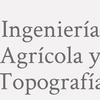 Ingeniería Agrícola Y Topografía