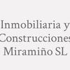 Inmobiliaria Y Construcciones Miramiño S.L.