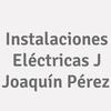 Instalaciones Eléctricas J Joaquín Pérez