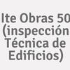 Ite Obras 50 (inspección Técnica De Edificios)
