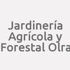 Jardinería Agrícola y Forestal Olra