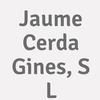 Jaume Cerda Gines, S L