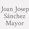 Joan Josep Sánchez Mayor