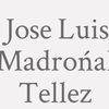 Jose Luis Madrońal Tellez