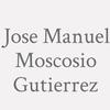 Jose Manuel Moscosio Gutierrez