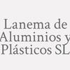 Lanema de Aluminios y Plásticos SL