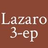 Lazaro 3-EP