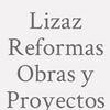 Lizaz Reformas  Obras Y Proyectos