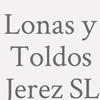 Lonas y Toldos Jerez SL