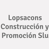 Lopsacons Construcción y Promoción Slu