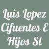 Luis Lopez Cifuentes e Hijos S.L.
