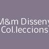 M&M Disseny Col.leccions