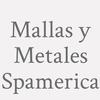 Mallas y Metales Spamerica