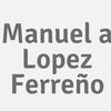 Manuel A. Lopez Ferreño
