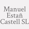 Manuel Estañ Castell S.L.
