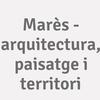 Marès - Arquitectura, Paisatge I Territori